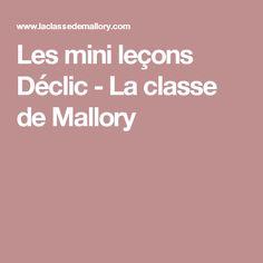 Les mini leçons Déclic - La classe de Mallory