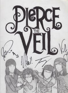 Signed drawing of Mike Fuentes, Jaime Preciado, Tony Perry, and Vic Fuentes from Pierce the Veil. (2012 Warped Tour)... Mike and Jiame mixed up the signatures...