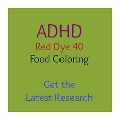 Does Red Dye 40 or Food Dyes Cause ADHD or Affect Kids' Behavior? - ADHD Parenting Blog