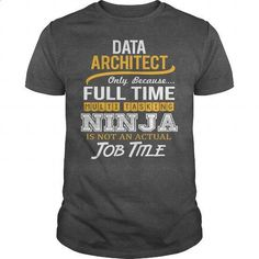 Awesome Tee For Data Architect #tee #clothing. ORDER HERE => https://www.sunfrog.com/LifeStyle/Awesome-Tee-For-Data-Architect-124295885-Dark-Grey-Guys.html?60505