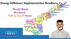 """Energy Efficiency: With an overall score of 42.01, AP tops the list and stands at No.1 position in India in the area of """"Energy Efficiency Implementation Readiness"""". Considering parameters such as political will, visionary leadership & result oriented approach of the State Administration headed by Andhra Pradesh Chief Minister Sri. N. Chandra Babu Naidu World Bank declared AP as No. 1 state."""