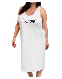 Cancun Mexico - Script Text Adult Tank Top Dress Night Shirt