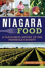 Niagara Food by Tiffany Mayer - A look at Niagara's culinary past and present from Niagara food writer, advocate, and activist Tiffany Mayer. With its sheltered microclimate, which supports fruits that normally only grow in lush areas far to the south, Niagara was the birthplace of Canada's wine culture and boasts one of the finest food and wine heritage in North America. #Food #History