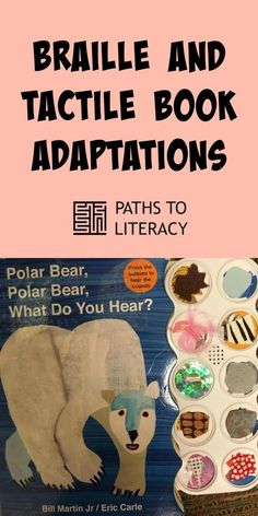 Braille and tactile book adaptations for children who are blind or visually impaired