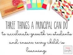 3 Critical Things a Principal Can Do to Accelerate Growth