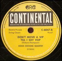 Be Bop Wino: Don't Move A Vip Till I Say Vop - Doles Dickens Quartet