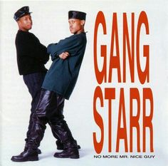 Gang Starr - Jazz Music (with lyrics) Rap Albums, Hip Hop Albums, Mr Nice Guy, A Good Man, East Coast Hip Hop, Gang Starr, Dj Premier, Hip Hop Classics, Hip Hop And R&b