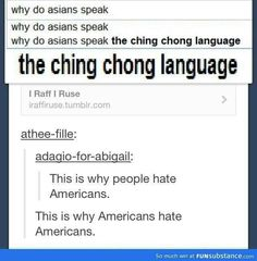 As a person who knows japanese and a little bit of chinese and korean (and yes I know Asia isn't just those), I don't know if I should be offended or laughing.
