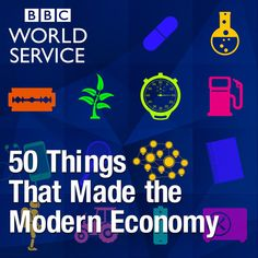 Download past episodes or subscribe to future episodes of 50 Things That Made the Modern Economy by BBC for free.