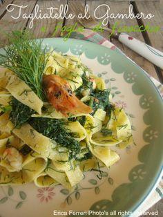 tagliatelle with shrimp and fennel leaves - Tagliatelle ai gamberi e foglie di finocchio