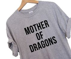 Tee shirt de mère des Dragons T-shirt sérigraphie de haute qualité qualité de détail doux unisexe dames tailles navire jeu mondial des trônes khaleesi
