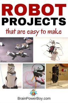 Make Your Own Robot: Easy Robot Projects Kids Can Build Make Your Own Robot! 9 awesome, easy to make robots that are so much fun to construct and play with. Click picture to see robots and instructions. Educational Activities For Kids, Science Activities, Science Projects, Projects For Kids, Science Experiments, Easy Projects, Engineering Projects, Stem Projects, Stem Science