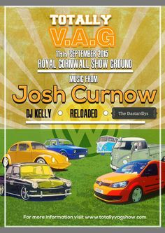 Welcome to Totally V.A.G show 2015 the show that caters for all owners of VW, Audi, Seat, Skoda, Porsche, Lamborghini & Bentley. So come join us at The Royal Cornwall show ground from 11th - 13th Sept 2015