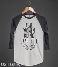 Real Women Drink Craft Beer #Real #Women #Drink #Craft #Beer