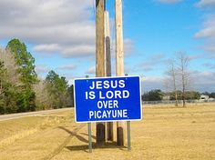 Jesus Is Lord Over Picayune