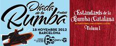 """#DIADA #RUMBA #CATALANA #CROWDFUNDING #VERKAMI - """"Estàndars de la Rumba Catalana. Vol.1 con partituras de los mejores temas rumberos. DIADA DE LA RUMBA 2012 by FORCAT. Ya está aquí la Diada de la Rumba 2012, donde los rumberos se juntan para enseñar la rumba catalana al mundo. Cursos, conferencias, conciertos para niños, mercadillo, djs y la Super Rumba Jam con todos los grupos de la escena.   +INFO: www.forcat.org  CAMPAÑA crowdfunding verkami www.verkami.com/projects/3464"""