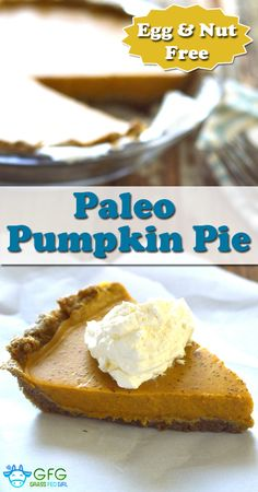 Egg and Nut Free Paleo Pumpkin Pie | https://www.grassfedgirl.com/egg-nut-free-paleo-pumpkin-pie/