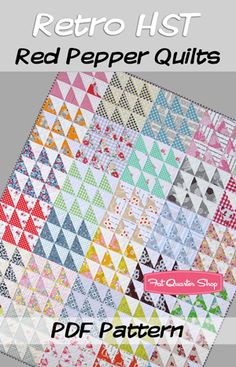 Retro HST Downloadable PDF Quilt Pattern by  Red Pepper Quilts