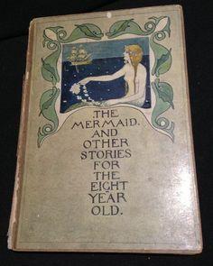 Such a specific audience - 1905 Mermaid Stories Antique Children's Book Scottish Art Nouveau Color Illus | eBay