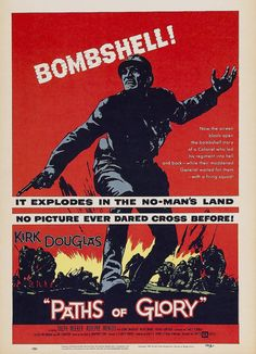 Directed by Stanley Kubrick. With Kirk Douglas, Ralph Meeker, Adolphe Menjou, George Macready. After refusing to attack an enemy position, a general accuses the soldiers of cowardice and their commanding officer must defend them. Kirk Douglas, Best Movie Posters, Cinema Posters, Film Posters, Full Metal Jacket, Stanley Kubrick, Space Odyssey, Sterling Hayden, Richard Anderson