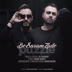 دانلود آهنگجدیدپازل بندبا نامبه سرم زده Download New SongBy Puzzle BandCalledBe Saram Zade