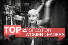 Top 25 Sites for Women Leaders