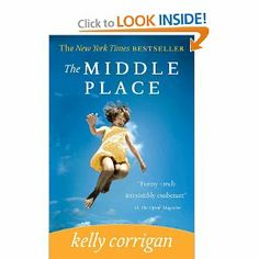 Very well written memoir, the Middle Place being a mother and a daughter.