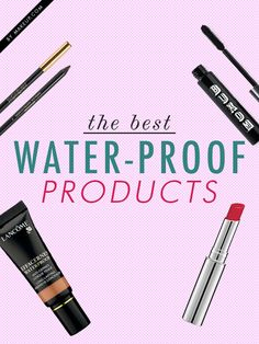 Today waterproof mascara is just the tip of the iceberg when it comes to splash-proof cosmetics. With these waterproof products you can sing in the rain or splash in the sea, worry-free. Here's the BEST of waterproof makeup.