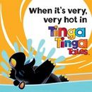 When It's Very, Very Hot in Tinga Tinga Tales