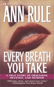 First Ann Rule book I ever read. Was instantly hooked