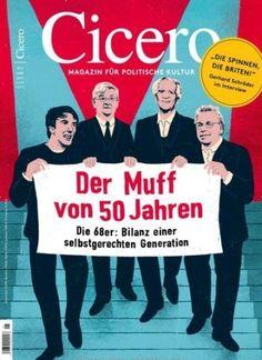 Der Muff von 50 Jahren  Die #68er: Bilanz einer selbstgerechten Generation ✊  Jetzt in cicero:  #Revolution
