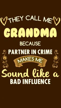 Grandma Quotes, Mom Quotes, People Quotes, Best Quotes, Funny Quotes, Grandma And Grandpa, Grandma Gifts, Quotes About Grandchildren, My Children Quotes