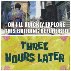 "I'm learning fallout4 doesn't do anything ""quick"""
