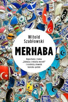 Merhaba Reportaże z tomu