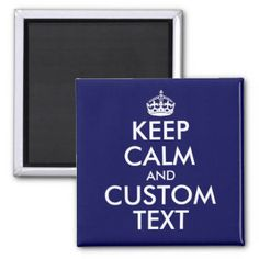 Keep Calm and Carry On Personalized Text 2 Inch Square Magnet