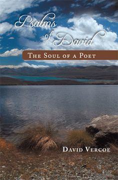 Buy Psalms of David: The Soul of a Poet by David Vercoe and Read this Book on Kobo's Free Apps. Discover Kobo's Vast Collection of Ebooks and Audiobooks Today - Over 4 Million Titles!