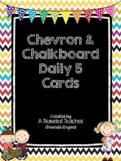 Chalkboard & Chevron Daily 5 Signs and Cards