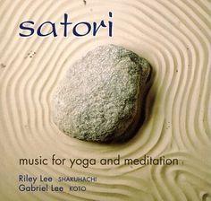 Satori: Music for Yoga and Meditation « Holiday Adds