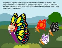Ang Mapahitas-on nga Mariposa Kids Story Books, Stories For Kids, Picture Story, Beautiful Gardens, Pikachu, Tagalog, Pictures, Photos, Story Books For Kids