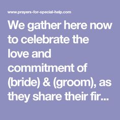 Our Father Lord Of All Creation We Gather Here Now To Celebrate The Love And Commitment Bride Groom As They Share Their First Meal
