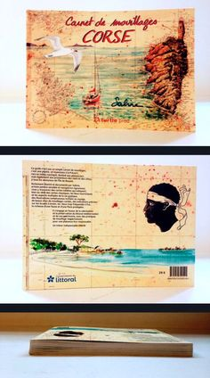 "Carnet de mouillage ""Corse"". Éditions Turtle Prod. 200 pages. Illustrations Sabine. Destin, Illustrations, Corse, Atelier, Illustration, Illustrators"