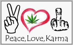 ☮ American Hippie Quotes ~ Karma!