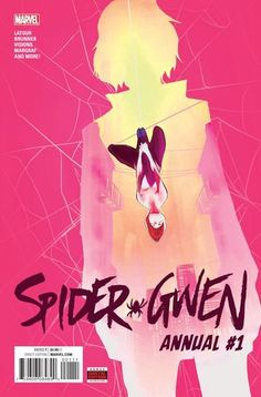 SPIDER-GWEN Annual Vol1 1 (2016) by Robbi RODRIGUEZ | Beautiful COVERS of Marvel COMICS
