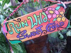 awesome Run Wild Sweet Child, Hippie Sign, rustic sign, word art, run sign, hippie home decor, wild child, Run sign, Running sign,