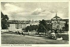 Kristiania Christiania Universitetet og Nationaltheatret ca 1900
