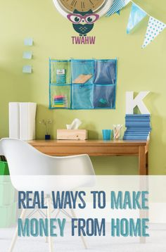 Great ideas for real ways to make money from home