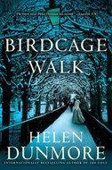 Memories From Books: Birdcage Walk by Helen Dunmore
