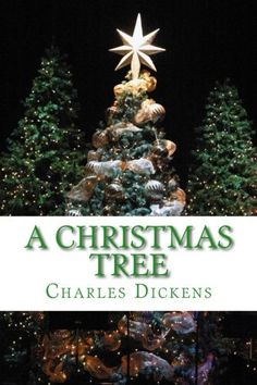 A Christmas Tree Christmas Items, Merry Christmas, Christmas Ornaments, Charles Dickens Books, Twas The Night, The Night Before Christmas, Classic Books, Great Books, Holiday Decor
