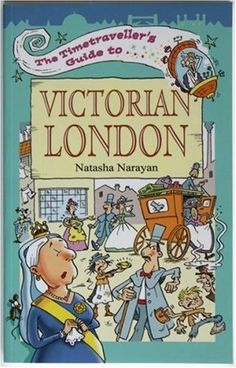 The Timetraveller's Guide to Victorian London by Natasha Narayan  Grades 4-7, seems like a light overview, but covers some crime stuff--also, London-specific