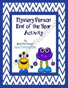 End of the Year Mystery Person  from LoveTeachingKids on TeachersNotebook.com (6 pages)  - This mystery person activity can be done with your students at the end of the year.FREEBIE